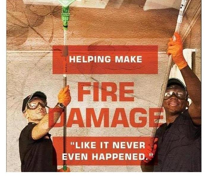 Why SERVPRO Why SERVPRO? When it comes to a fire?